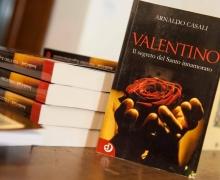 San Valentino, alla scoperta del Santo innamorato